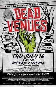 Dead Venues July 16 Poster copy