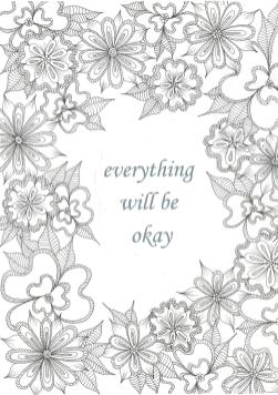 Printable Adult Coloring Pages Quotes Everything Is Okay
