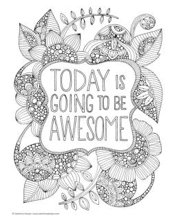 Printable Adult Coloring Pages Quotes Today Is Awesome