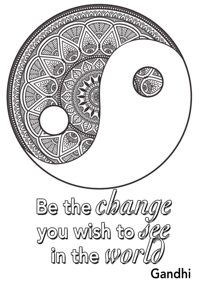 Quote Coloring Pages Be The Change You Want to See In The World