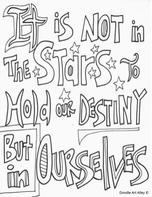 Quote Coloring Pages Easy Destiny Is In Our Own Hand