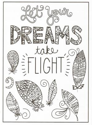 Quote Coloring Pages Let You Dreams Take Flight