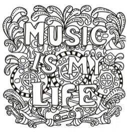 Quote Coloring Pages Printable Music Is My Life