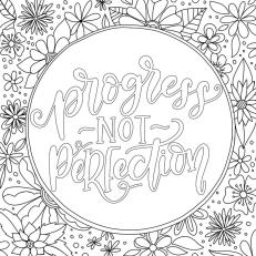 Inspirational Coloring Pages Progress Not Perfection