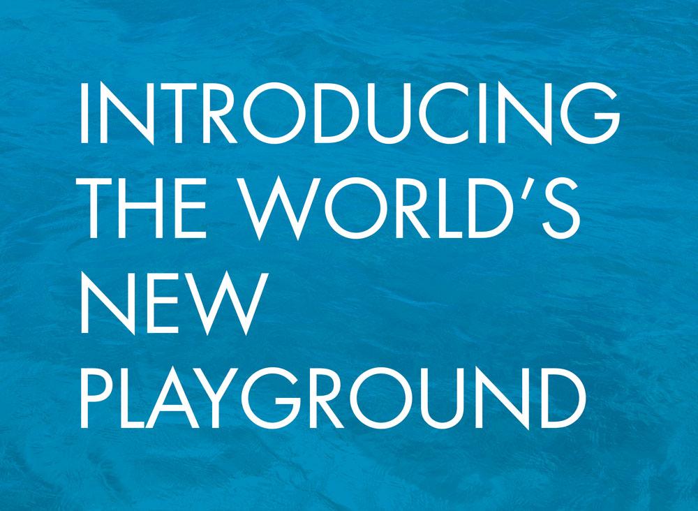 The World's New Playground