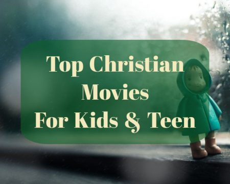 christian movies for kids and teen