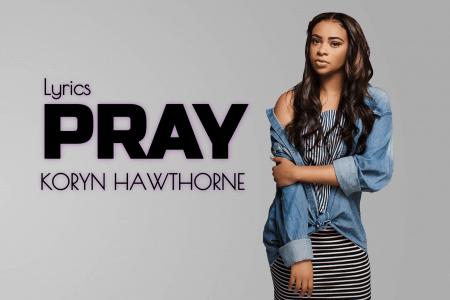 koryn hawthorne pray lyrics