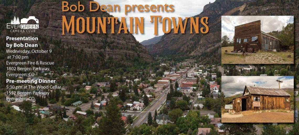 Colorado Mountain Towns with Bob Dean