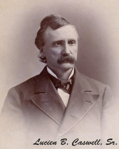 Lucien B. Caswell, Sr.