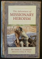 The Adventure of Missionary Heroism Lambert