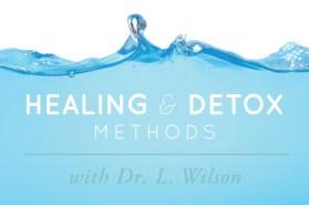 liveto110_wendymyers_healingdetoxmethods_drlwilson1-nutritional balancing