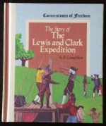 story of the lewis and clark expedition
