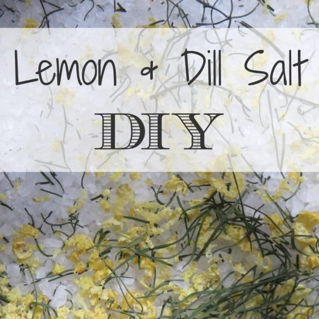 Lemon and Dill Salt DIY