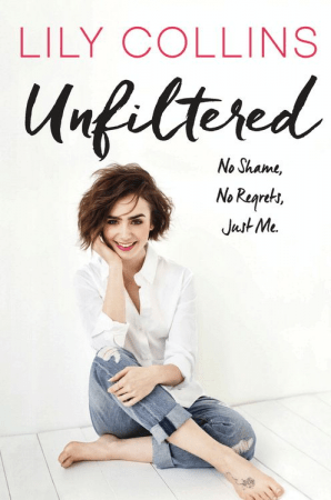 Unfiltered Lily Collins Harper Collins book cover