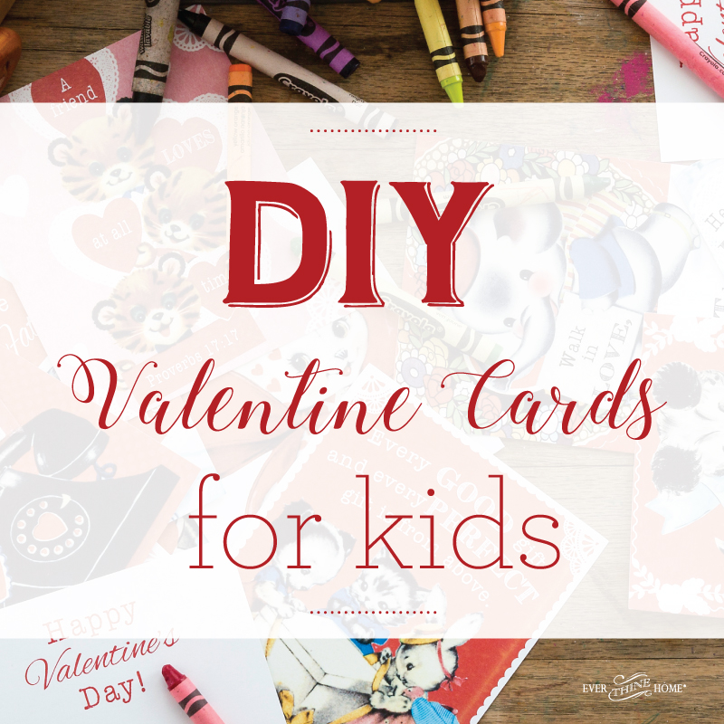 DIY Valentine Cards For Kids Ever Thine Home