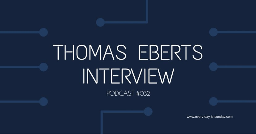 Thomas Eberts Interview