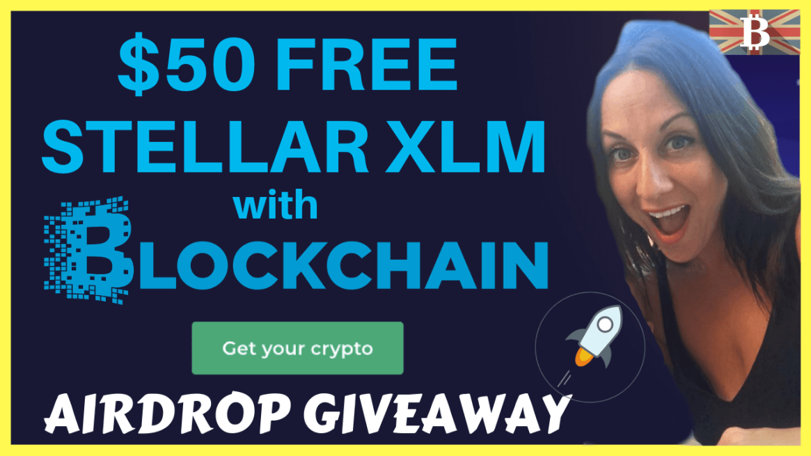 How to get free XLM airdrop with Blockchain