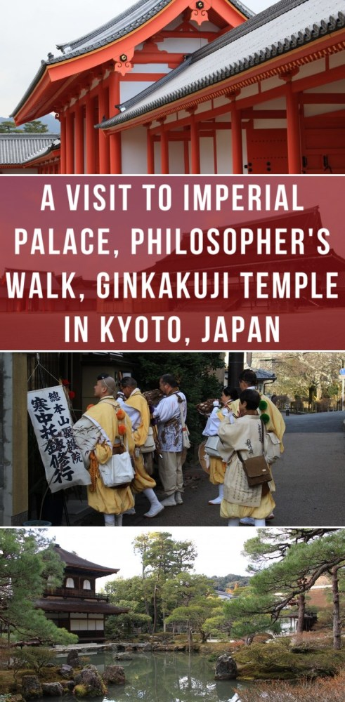 a visit to imperial palace philosophers walk ginkakuji temple in kyoto japan 491x1000 - A visit to Imperial Palace, Philosopher's Walk, Ginkakuji Temple in Kyoto, Japan