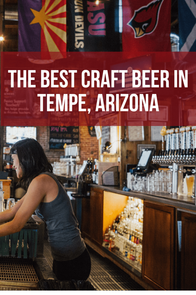 the best craft beer in tempe arizona 667x1000 - The best craft beer in Tempe, Arizona