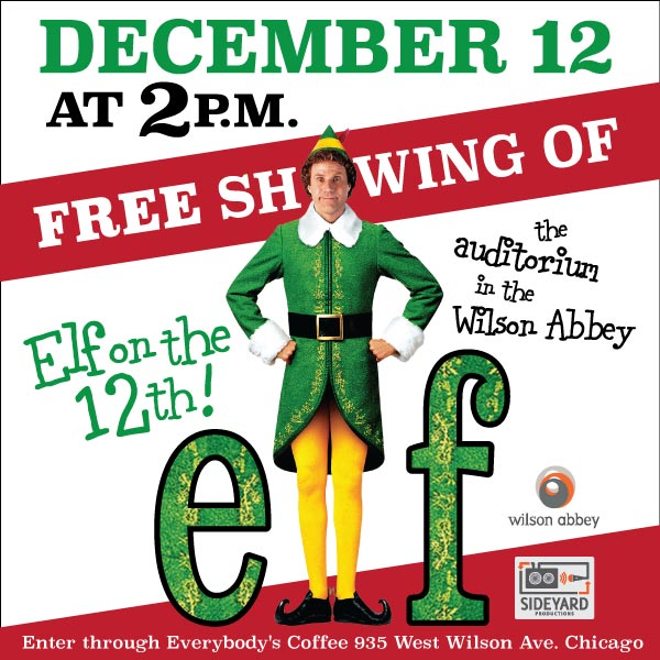 Elf Showing at Everybody's Coffee