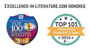 The Excellence in Literature site has been honored in Homeschool.com's Top 100 and Educent's Top 101 lists for 2016.