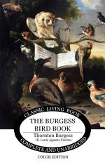 The Burgess Bird Book with color illustrations is a living book for nature study.
