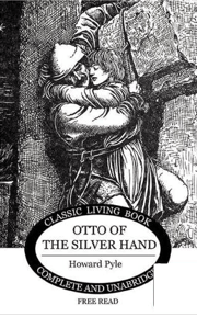 Otto of the Silver Hand is delightful historical fiction for the Dark Ages period.