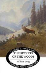 Secrets of the Woods by William Long for AmblesideOnline year 3.