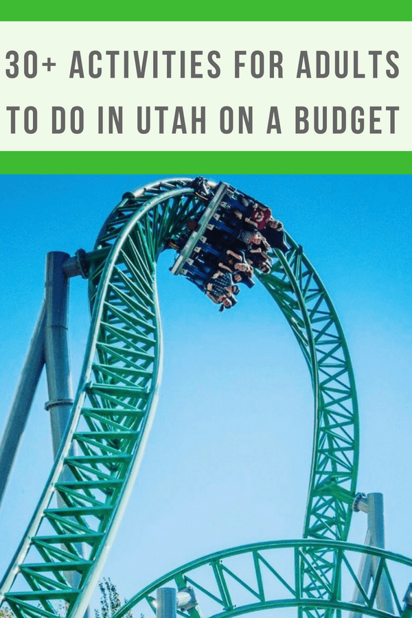 Fun things for adults to do in Utah.