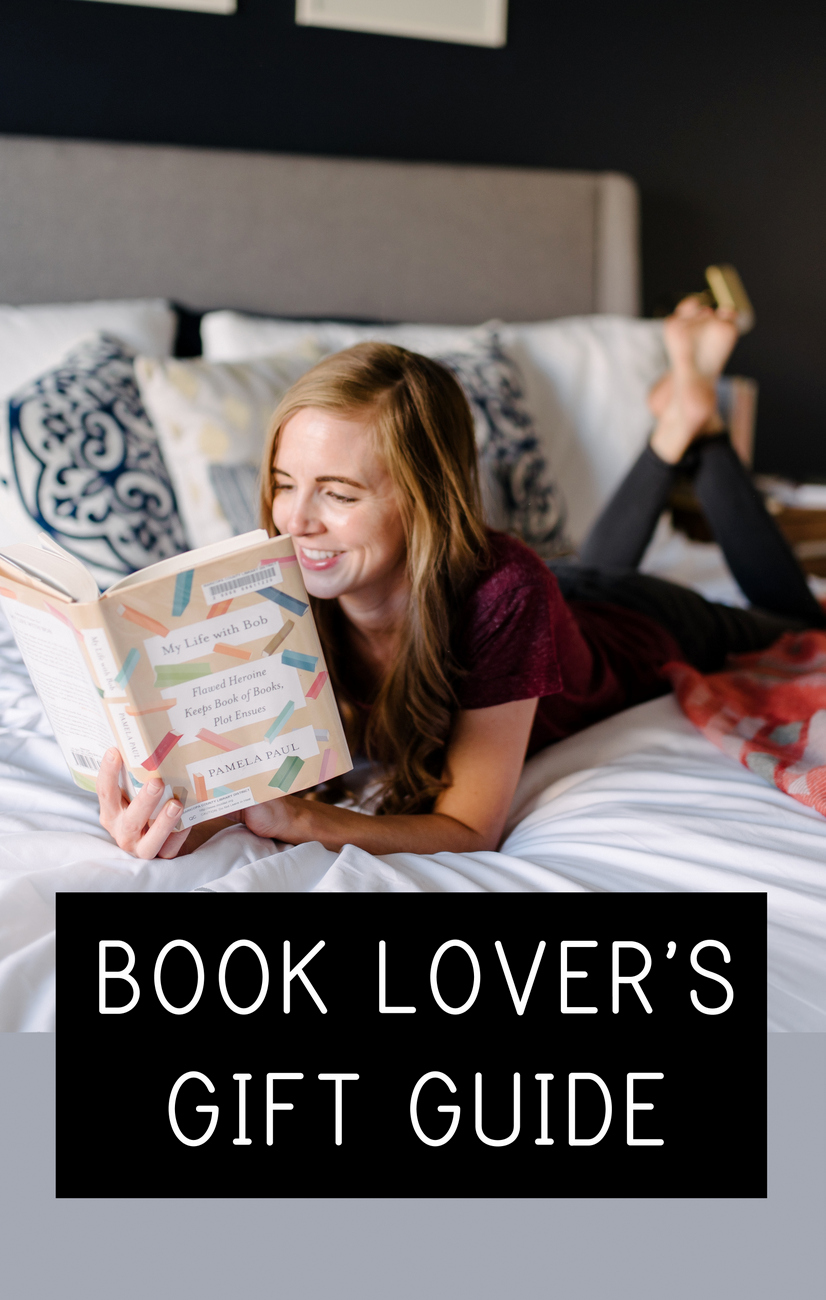 A Gift Guide For Book Lovers Everyday Reading