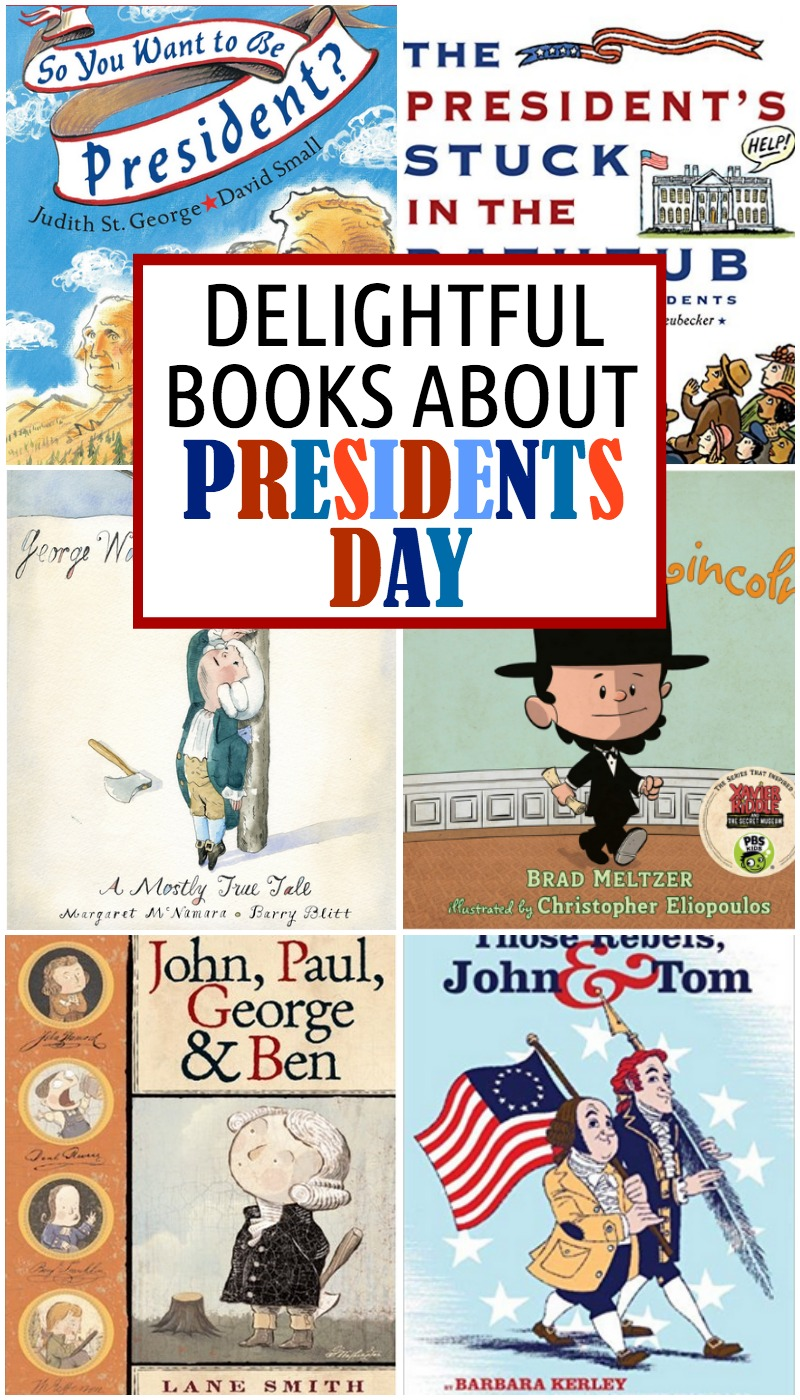 hight resolution of 7 Delightful Books for Presidents Day - Everyday Reading