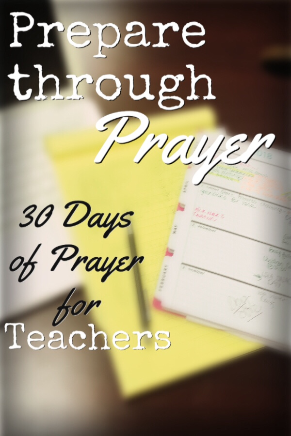 Prepare through Prayer: 30 Days of Prayer for Teachers