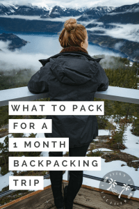 What To Pack for a 1 month backpacking trip