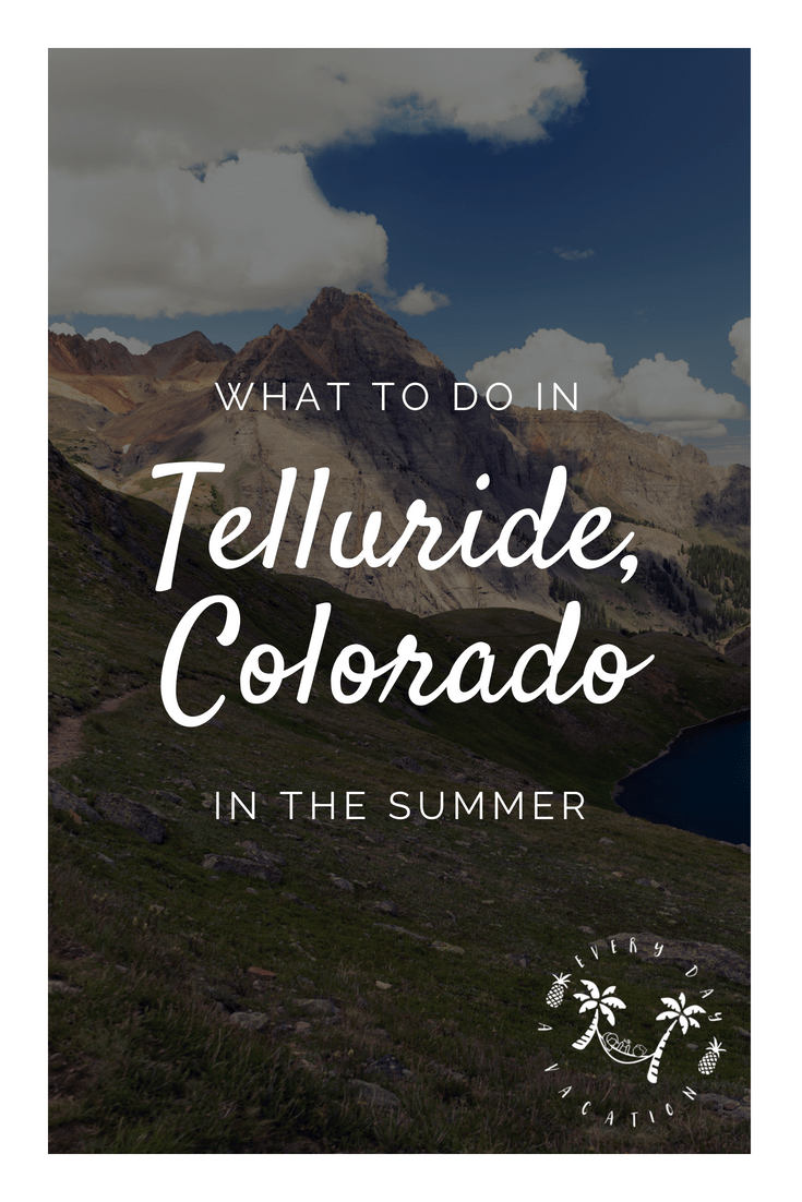 What To Do In Telluride Colorado In The Summer