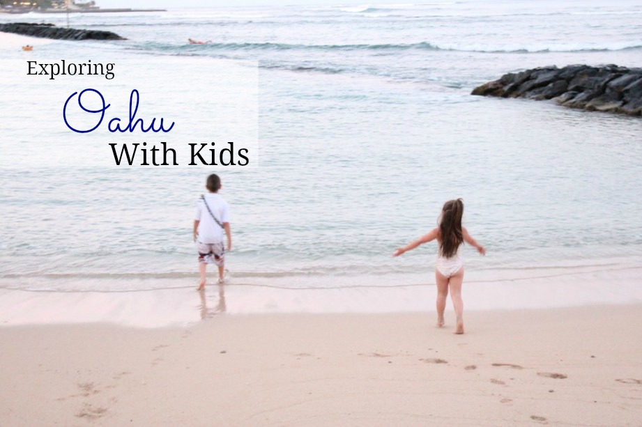 tips-for-traveling-to-oahu-with-kids
