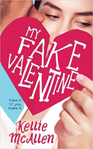 My Fake Valentine by Kellie McAllen