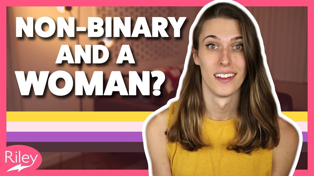 Yes You Can Be a Man or a Woman and Still Be NonBinary