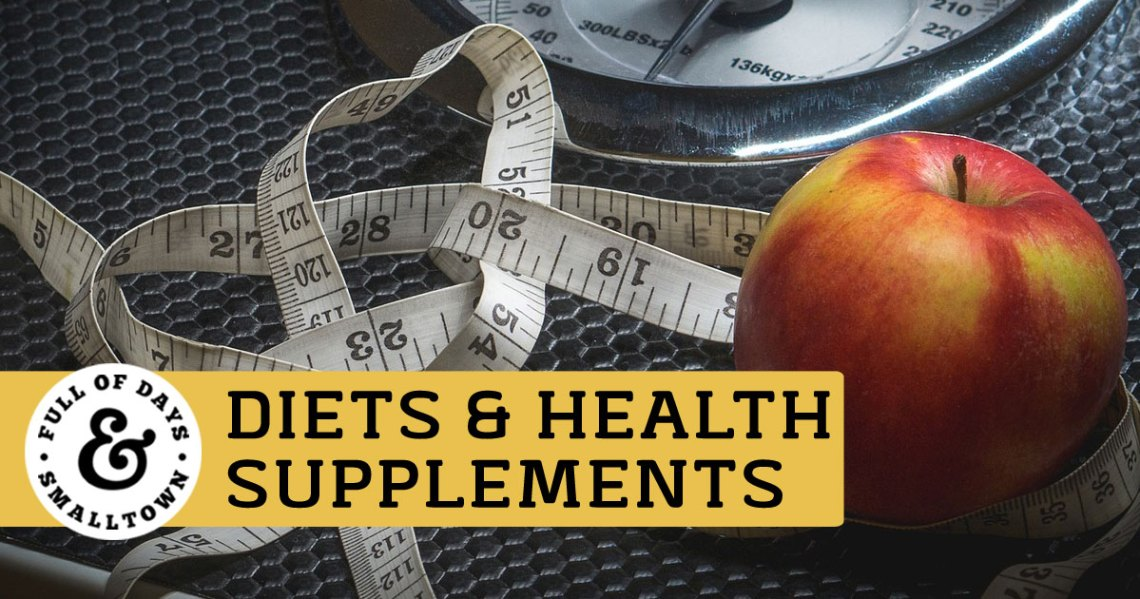 An Opinion on Diet & Health Supplements