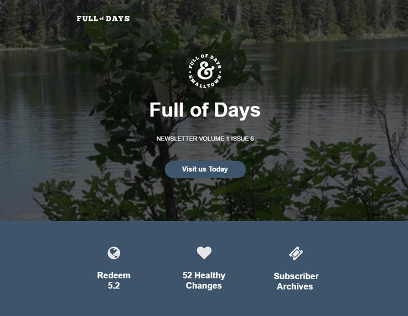 Full of Days Newsletter Volume 1 Issue 6