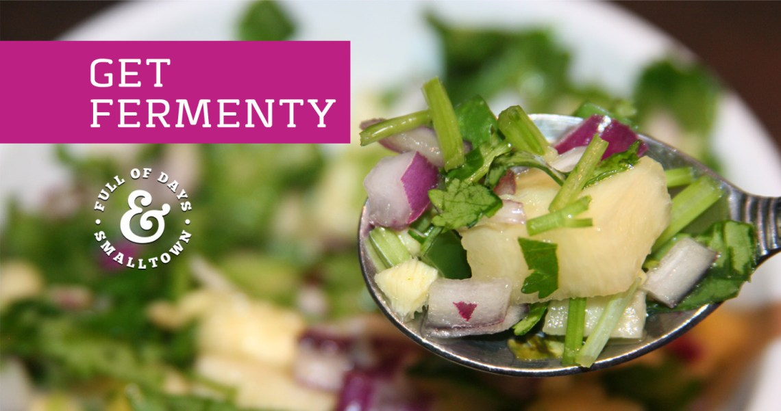 Healthy Change #21 – Get Fermenty