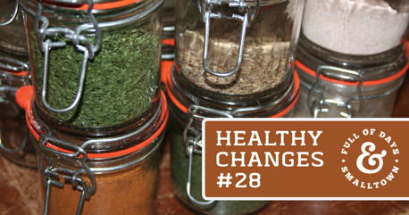 Healthy Change #28 – Organic Herbs & Spices