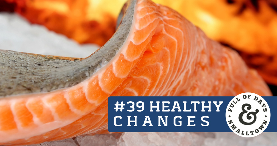 Healthy Change #39 – Fish Oil