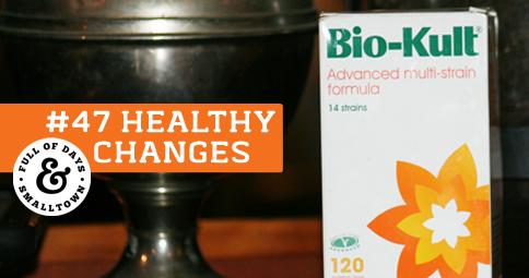 Healthy Change #48 – Probiotics