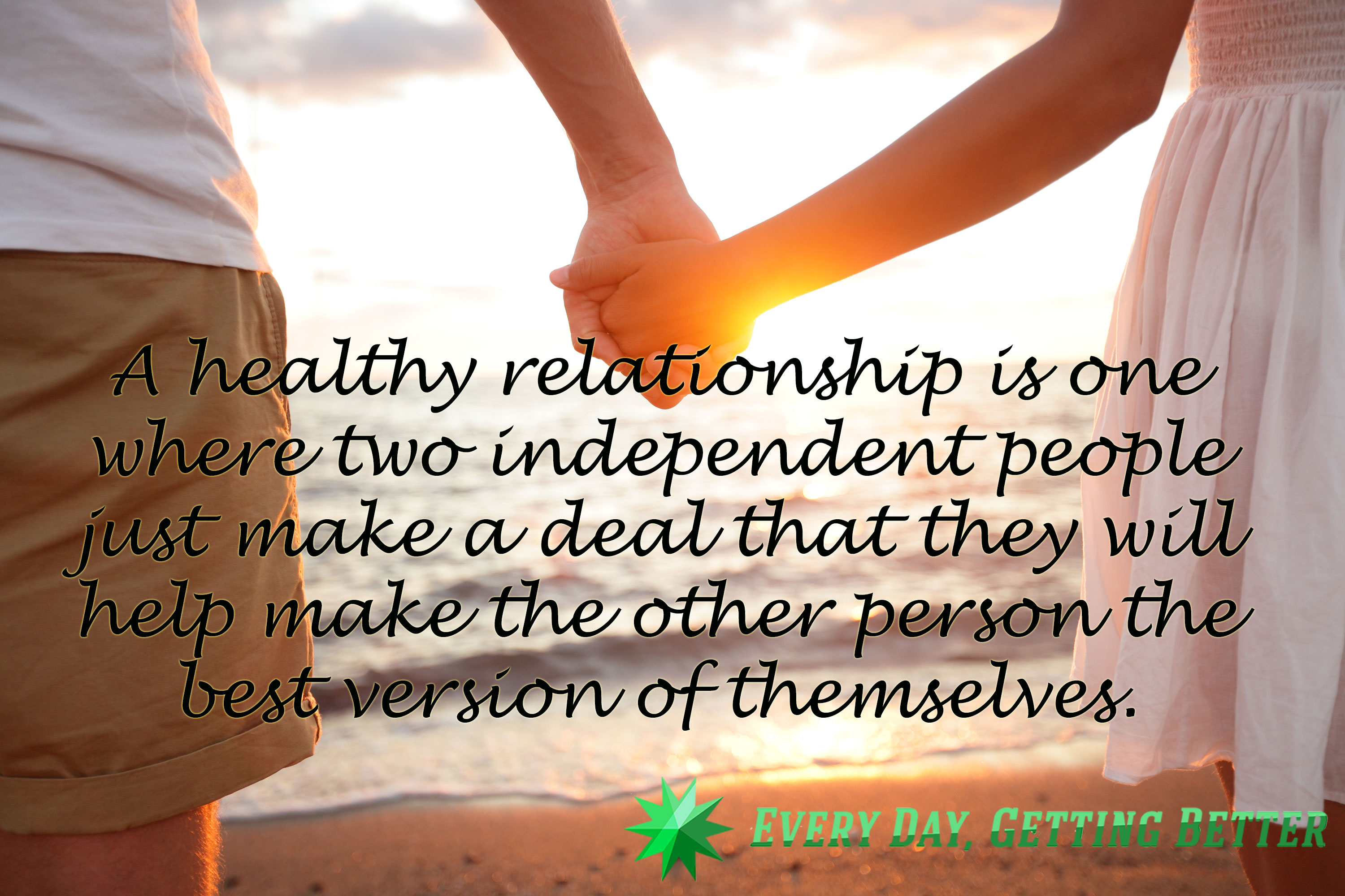 A Healthy Relationship Every Day Getting Better
