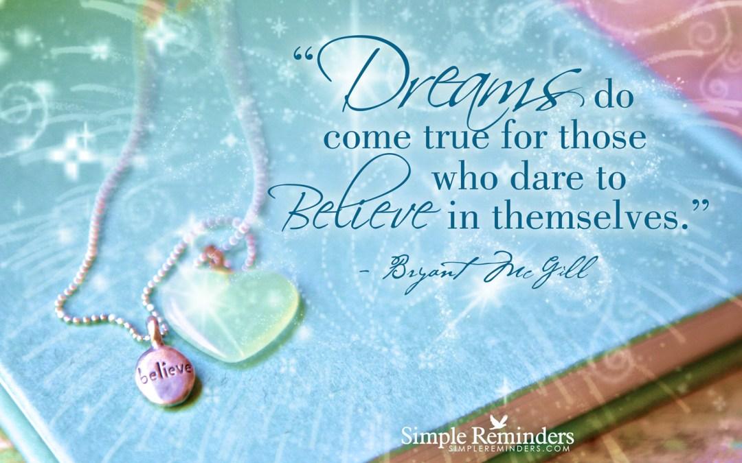 Dreams Do Come True Inspired Entrepreneurs