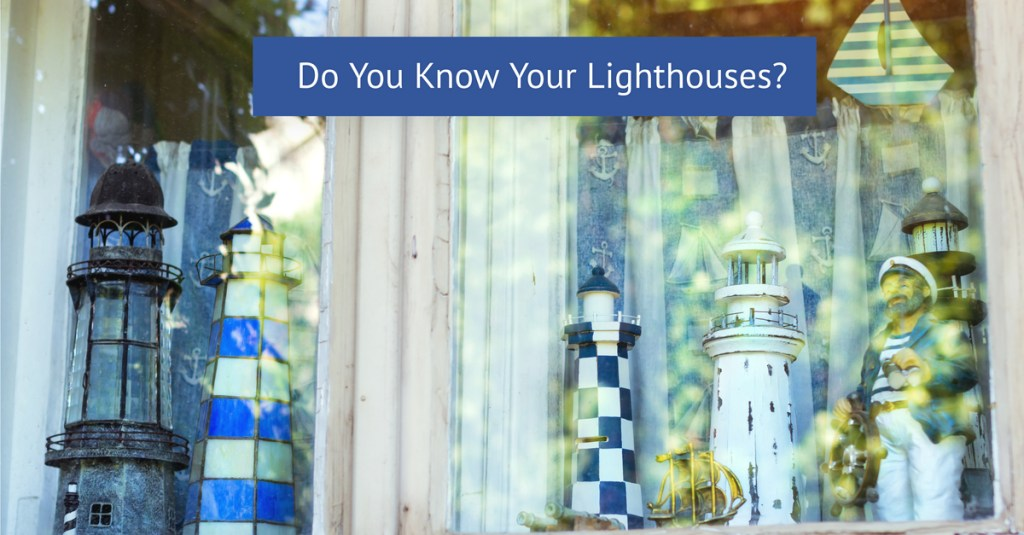 do you know your lighthouses