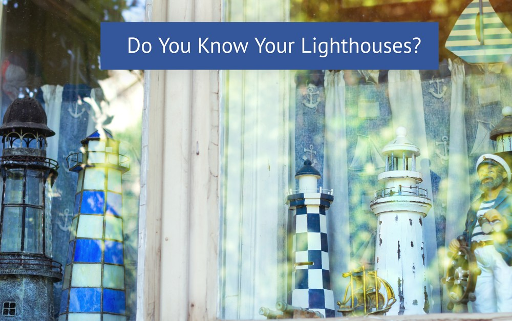 Do You Know Your Lighthouses?  #FridayReflections