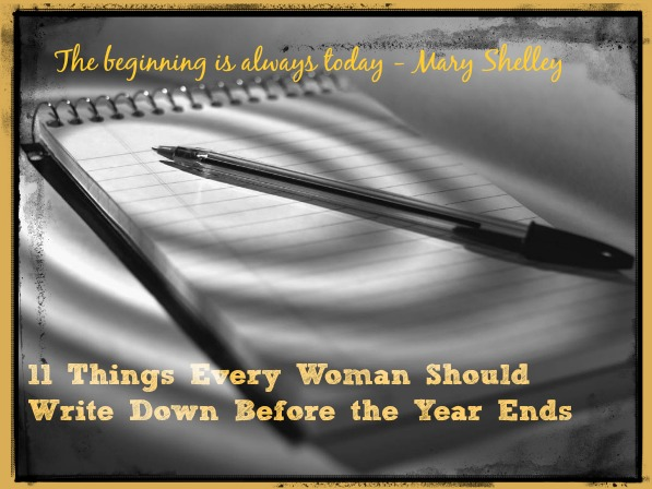 11 Things Every Woman Should Write Down Before the Year Ends