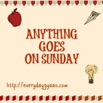 Mums The Word And Anything Goes on Sunday!