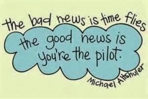 quote - time  you are the pilot